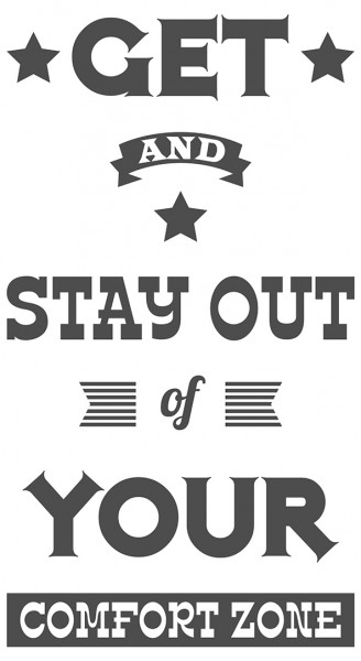 Wandtattoo Spruch Motivation Stay out of your comfort zone Dekoration
