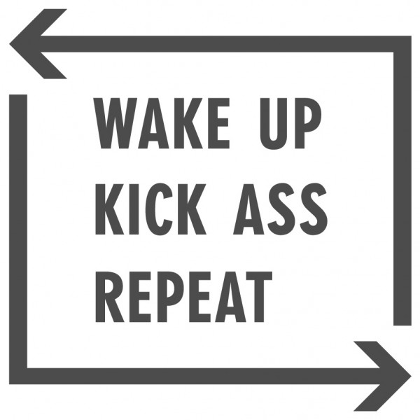 Wandtattoo Spruch lustig Wake up Kick ass Repeat Wandsticker Deko
