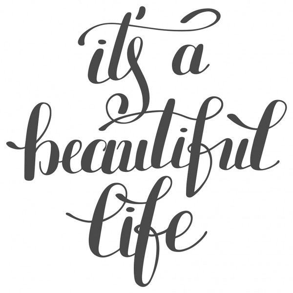 Wandtattoo Spruch Motto It's a beautiful life Wandsticker Deko