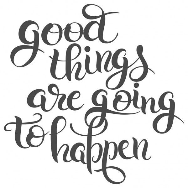 Wandtattoo Spruch Motivation Good things are going to happen Deko